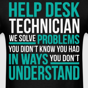 Help Desk Technician T Shirt - Men's T-Shirt