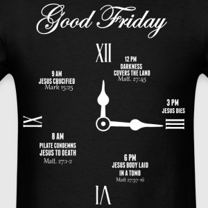 Good Friday Clock Jesus - Men's T-Shirt