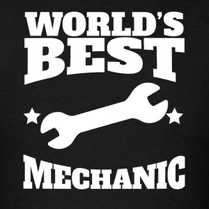World's Best Mechanic Graphic - Men's T-Shirt