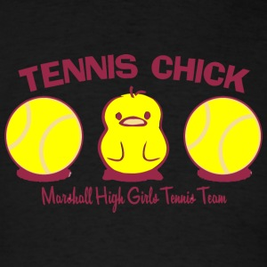 TENNIS CHICK Marshall High Girls Tennis Team - Men's T-Shirt