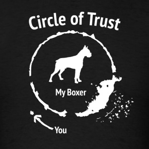 Funny Boxer shirt - Circle of Trust - Men's T-Shirt