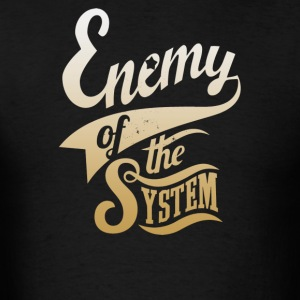 Enemy of The System - Men's T-Shirt