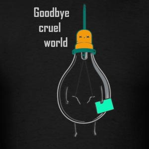 Goodbye cruel world - Men's T-Shirt