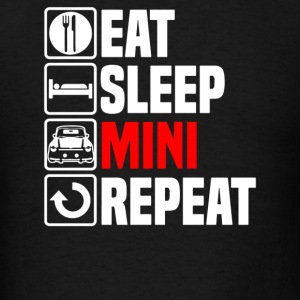 Eat Sleep Mini - Men's T-Shirt