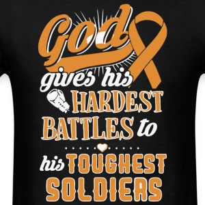 Hardest Battles To His Toughest Soldiers T Shirt - Men's T-Shirt