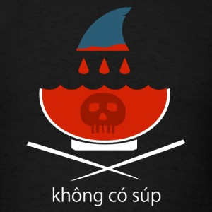 No Shark Fin Soup in Vietnamese - Men's T-Shirt