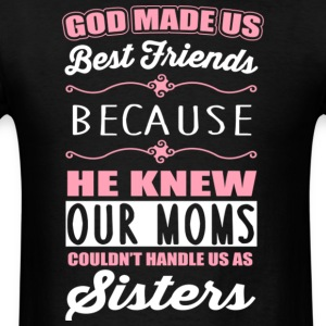 God Made Us Best Friends T Shirt - Men's T-Shirt
