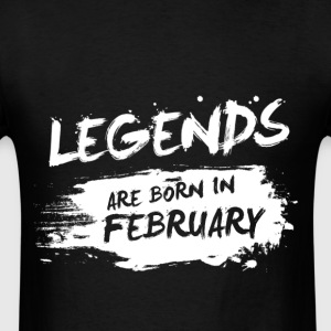 Legends are born in February - Men's T-Shirt