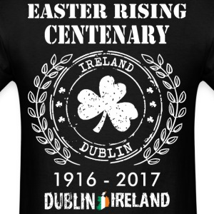 Easter Rising Centenary 1916 2017 Dublin Ireland - Men's T-Shirt