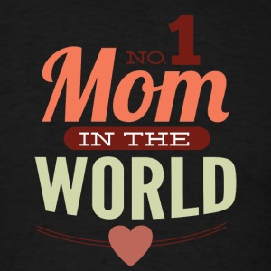 number_1_mom_in_the_world - Men's T-Shirt