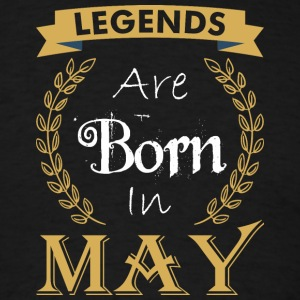 Legend Are Born In May - Men's T-Shirt
