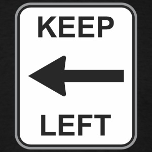 Road_sign_keep_left - Men's T-Shirt