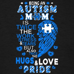 Proud Autism Mom T Shirt - Men's T-Shirt