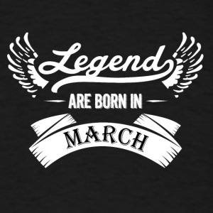 Legends are born in January March - Men's T-Shirt