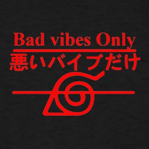 Bad Vibes Only - Men's T-Shirt