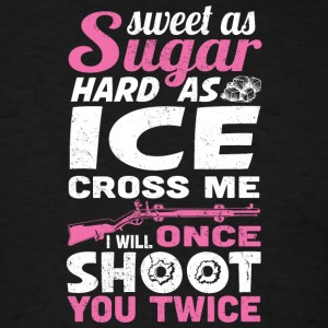 Sweet as Sugar, Hard as Ice - Men's T-Shirt