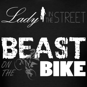 Lady in the street - Beast on the bike - Men's T-Shirt