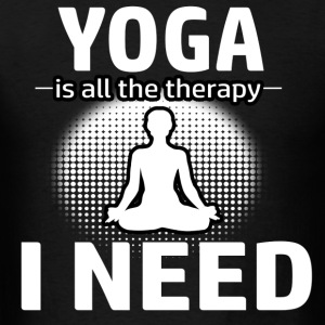 Yoga is my therapy - Men's T-Shirt