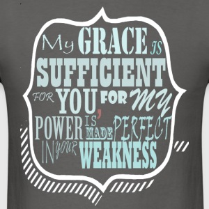 My Grace is Sufficent For You Design - Men's T-Shirt