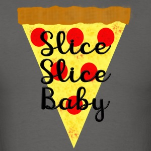 Slice Slice Baby - Men's T-Shirt