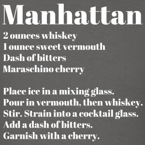 Manhattan Drink Recipe - Men's T-Shirt