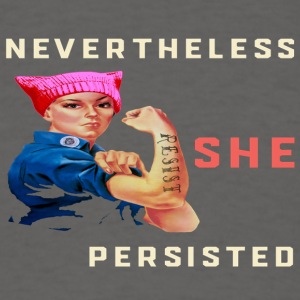 Nevertheless She Persisted Resist with Rosie - Men's T-Shirt