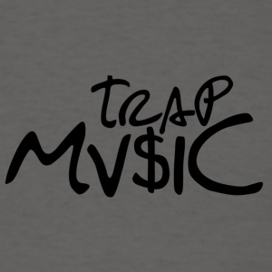 Trap Mv$ic - Men's T-Shirt
