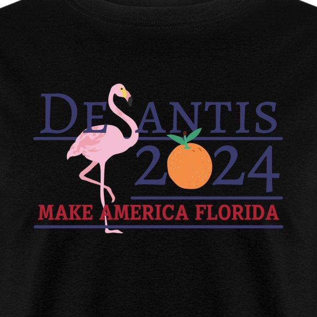 DeSantis 2024 - Make America Florida - Flamingo