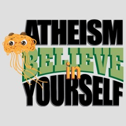 Atheism believe in yourself