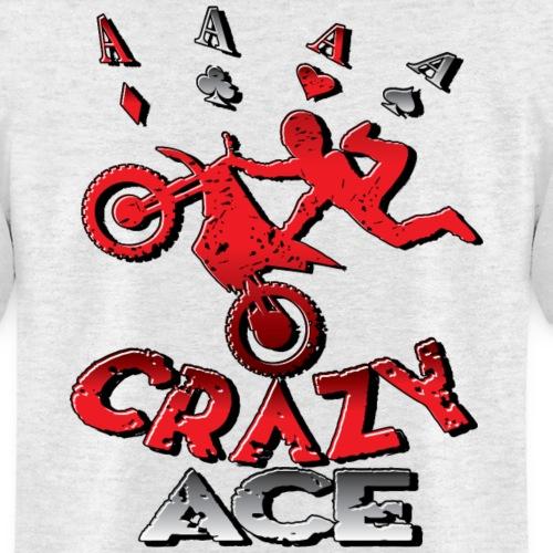 Crazy Ace Dirt Biker - Men's T-Shirt