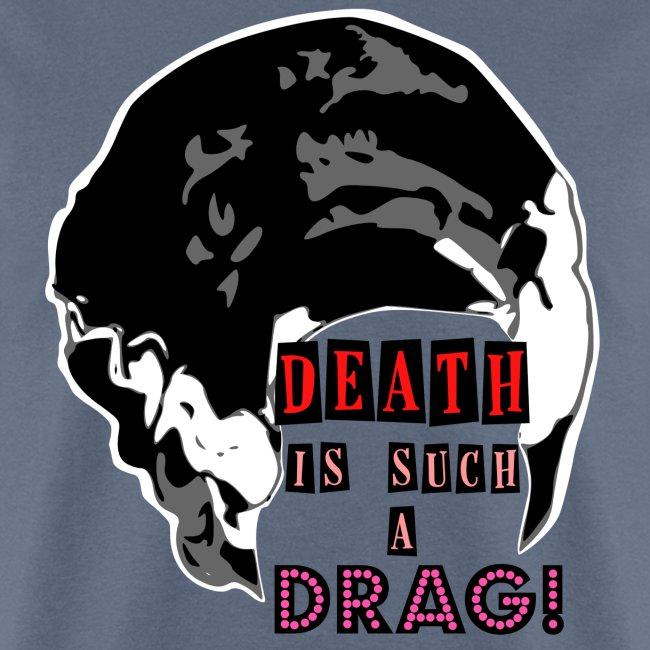 Death is a Drag Bride