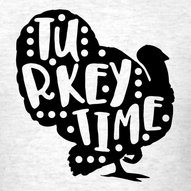 Turkey Time Thanksgiving Design