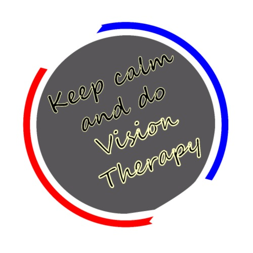 Keep calm and do Vision Therapy - Men's T-Shirt