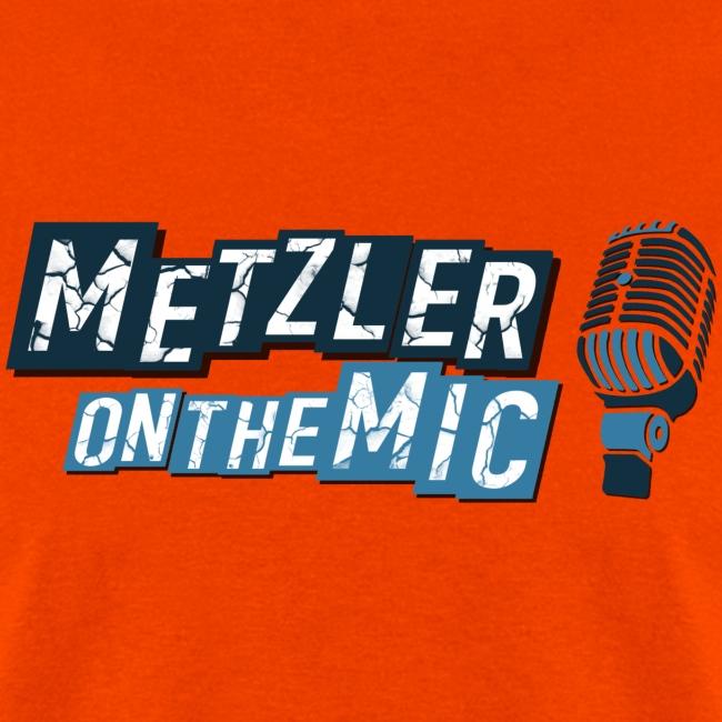 Metzler on the Mic