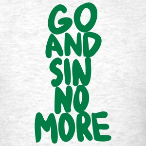 Go and Sin No More - Men's T-Shirt