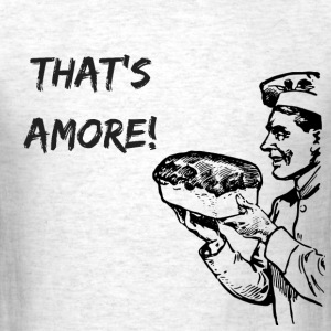 That's Amore - Men's T-Shirt