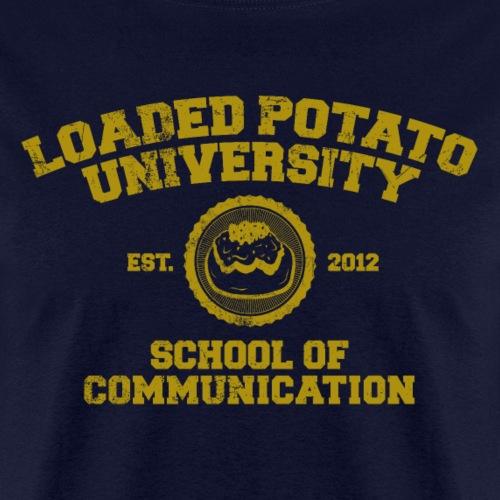 Loaded Potato University - Men's T-Shirt