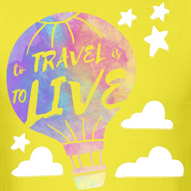 To Travel Is To Live