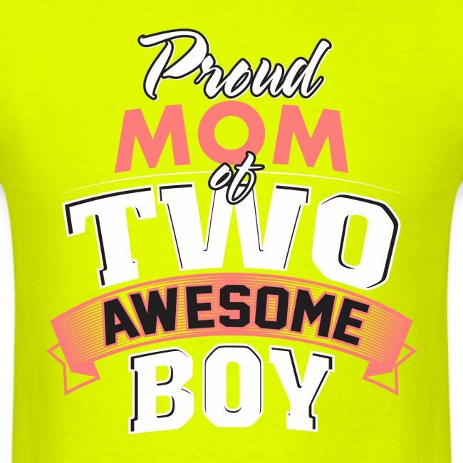 Proud Mom of Two Awesome Boys, Funny Mother's Day