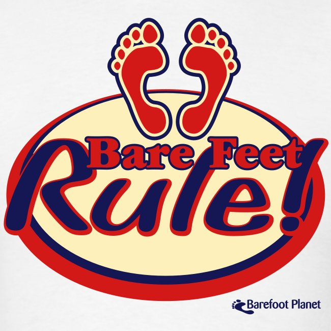 Bare Feet Rule!