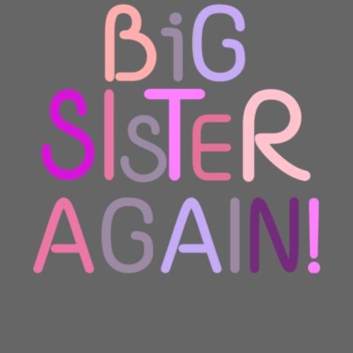 Big Sister Again - Men's T-Shirt