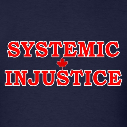 Systemic Injustice 1 - Men's T-Shirt