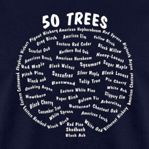 50 Trees Arbor Day Arborist Plant Tree Forest Gift - Men's T-Shirt