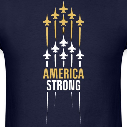 America Strong Joint Flyover - Men's T-Shirt