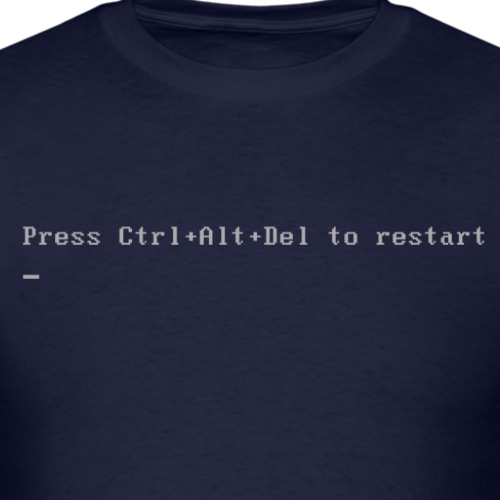 Press Ctrl+Alt+Del to restart - Men's T-Shirt