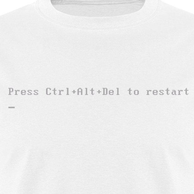 Press Ctrl+Alt+Del to restart