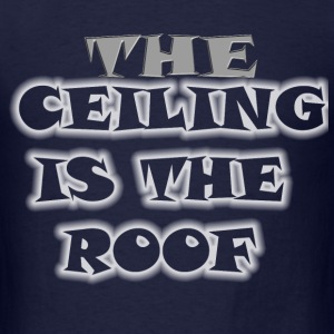 CEILING - Men's T-Shirt