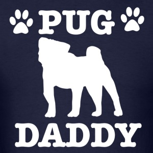Pug Daddy tshirt - Men's T-Shirt