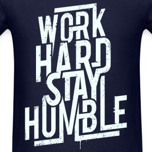 Work hard - Men's T-Shirt