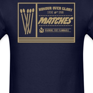 Honour over glory matches - Men's T-Shirt